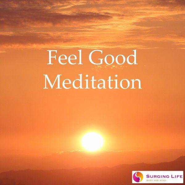 Feel Good Meditation