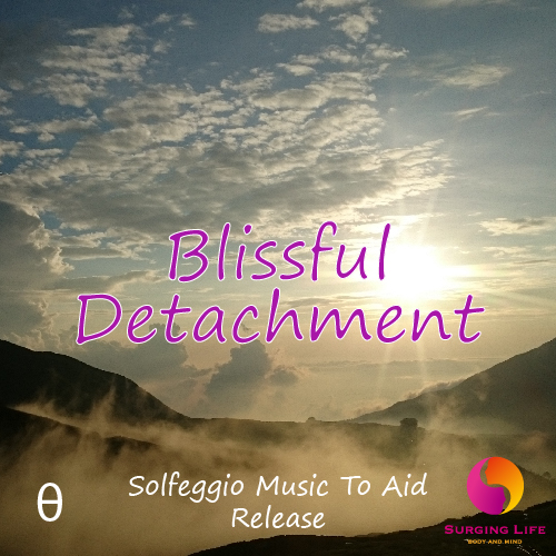 Blissful Detachment Relaxation Meditation Solfeggio Music With Theta Waves To Aid Release